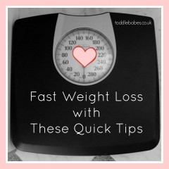 Fast Weight Loss with These Quick Tips