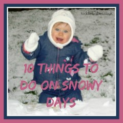 10 things to do on Snowy days