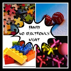 Organise your  'no electronics'  Family night