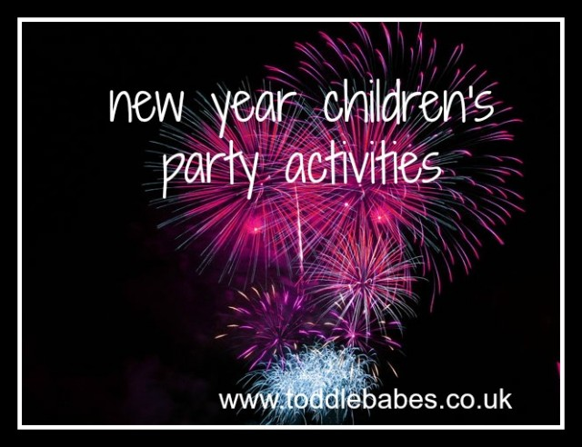 children's new year ideas, toddlebabes, Ideas for New Years Children's activities