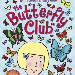 The Butterfly Club by Jacqueline Wilson