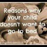 20 Reasons your child doesn't want to go to bed