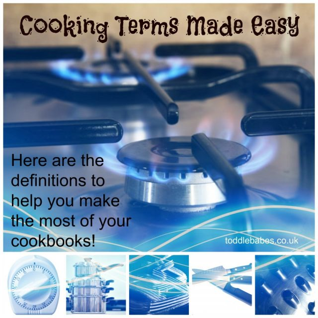 Cooking terms Made easy, definitions of cookery terms